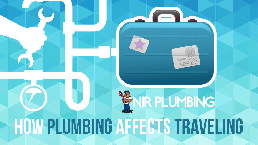 how plumbing affects traveling