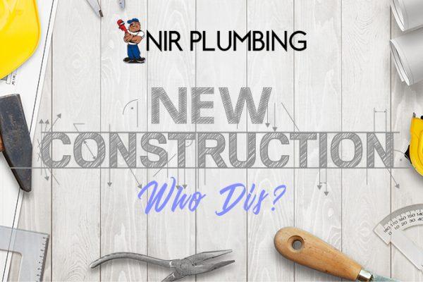 new construction who dis