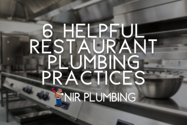 6 Helpful Restaurant Plumbing Practices
