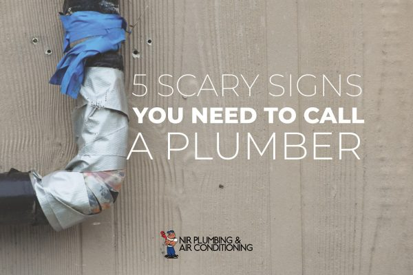 5 Scary Signs You Need to Call a Plumber