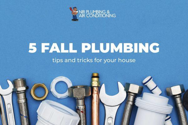 5 Fall Plumbing Tips and Tricks