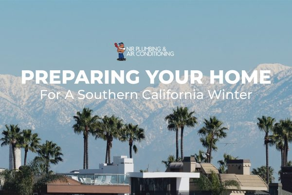 Preparing Your Home For a SoCal Winter