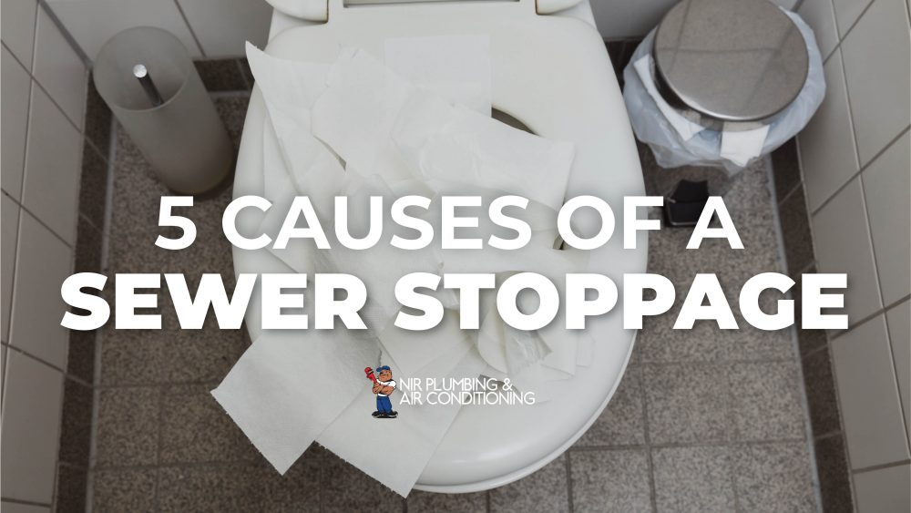 5 Causes of a Sewer Stoppage