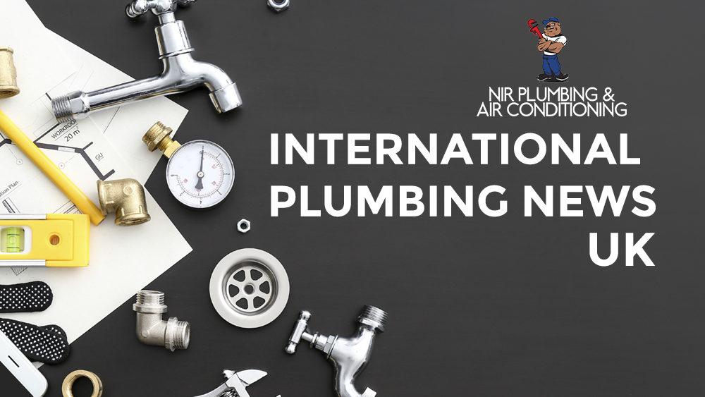 International-Plumbing-News-UK