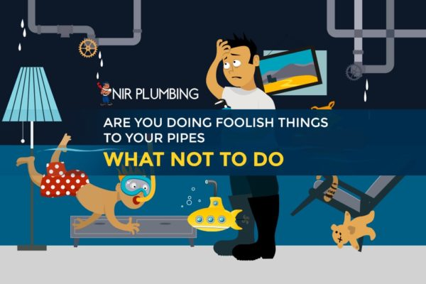 """Things you should avoid doing to your pipes (April Fools' edition) — Stop doing these 5 """"foolish"""" things"""