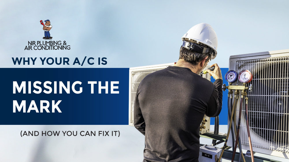 Why Your AC is Missing the Mark