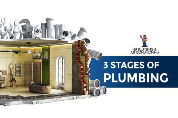 The 3 stages of new plumbing installation
